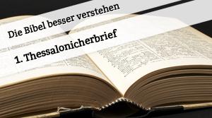 Vortrag zum 1. Thessalonicherbrief
