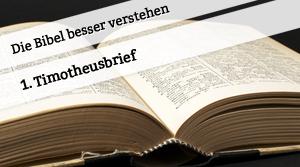 Vortrag zum 1. Timotheusbrief