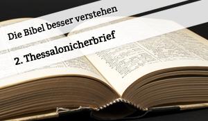 Vortrag zum 2. Thessalonicherbrief