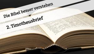 Vortrag zum 2. Timotheusbrief