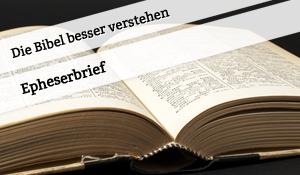 Vortrag zum Epheserbrief
