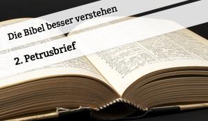 Vortrag zum 2. Petrusbrief