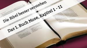 Vortrag zu 1. Mose 1-11
