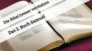Vortrag über das 2. Buch Samuel