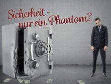 Sicherheit – Nur ein Phantom?