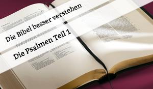 Vortrag über die Psalmen Teil 1