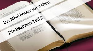 Vortrag über die Psalmen Teil 2